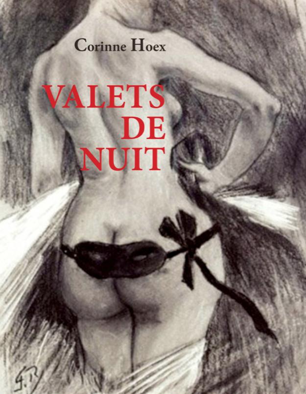 « Valets de Nuit » Corinne Hoex