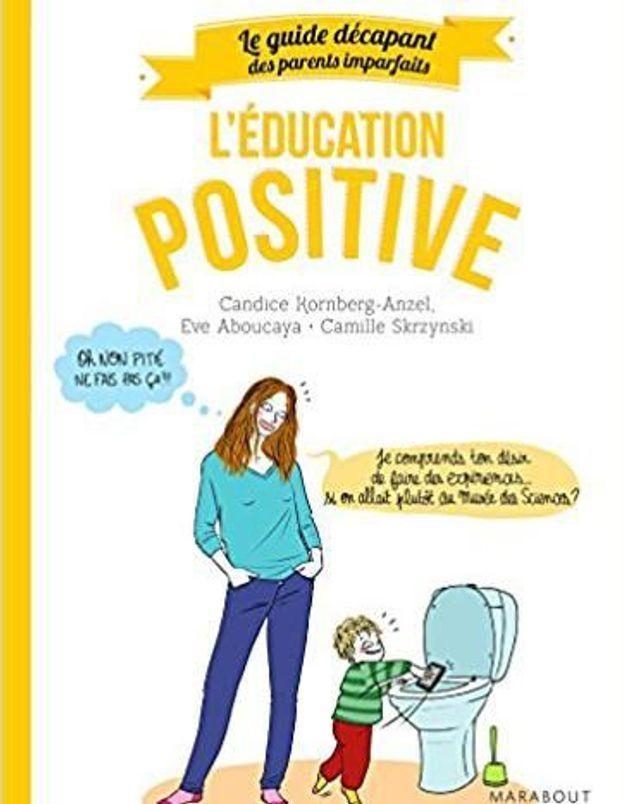 Marre de crier et de punir ? Testez l'éducation positive !!!