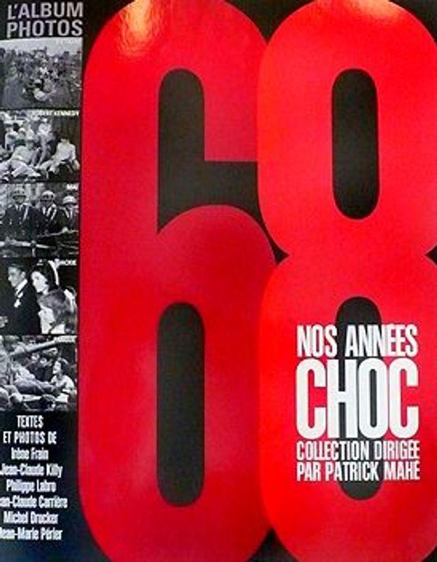 68, « Nos années choc »
