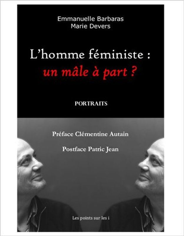 Hommes féministes : « Et oui, ça existe ! »