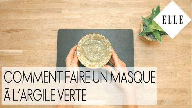 diy comment faire un masque l argile verte elle vid os. Black Bedroom Furniture Sets. Home Design Ideas