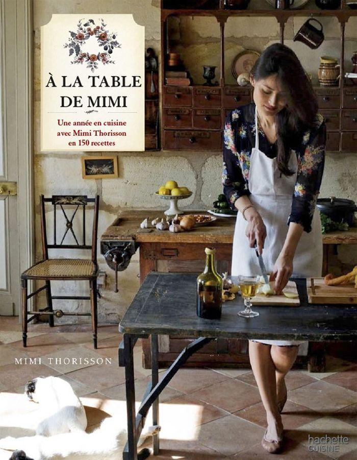 Livre de cuisine a la table de mimi cuisiner comme for La table de mimi