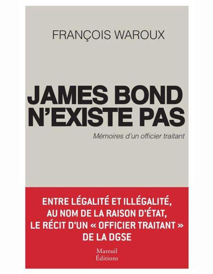 « James Bond n'existe pas » de François Waroux