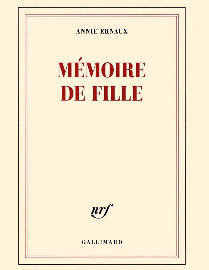 « Mémoire de fille » d'Annie Ernaux