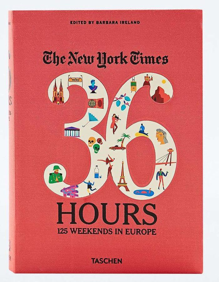 « 36 Hours - 125 Weekends in Europe » de Barbara Ireland