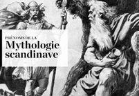 Notre sélection de prénoms de la mythologie scandinave