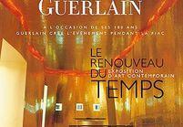 Guerlain : le renouveau du temps