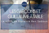 « Les garçons et Guillaume à table ! » : le pitch de Florence Ben Sadoun