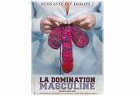 « La domination masculine » : le docu-choc sur le sexisme
