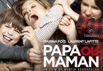 « Papa ou Maman » : la comédie très drôle de cet hiver !