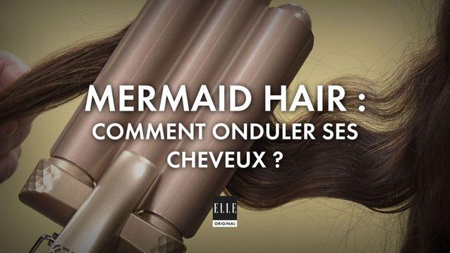 Mermaid hair : notre tuto pour onduler les cheveux