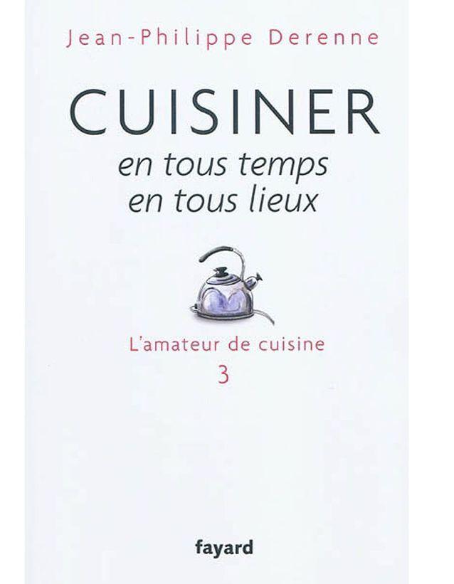 La cuisine en sachet de Jean-Philippe Derenne