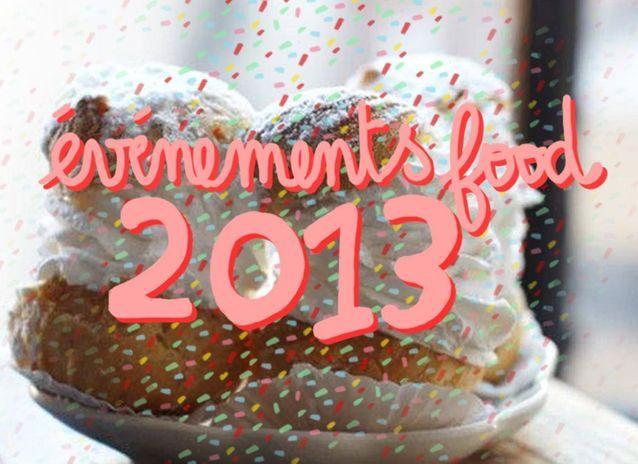 Les évènements food à retenir en 2013