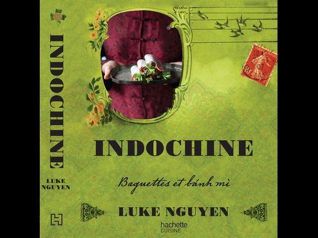 Indochine, Luke Nguyen