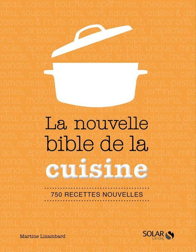 La nouvelle bible de la cuisine