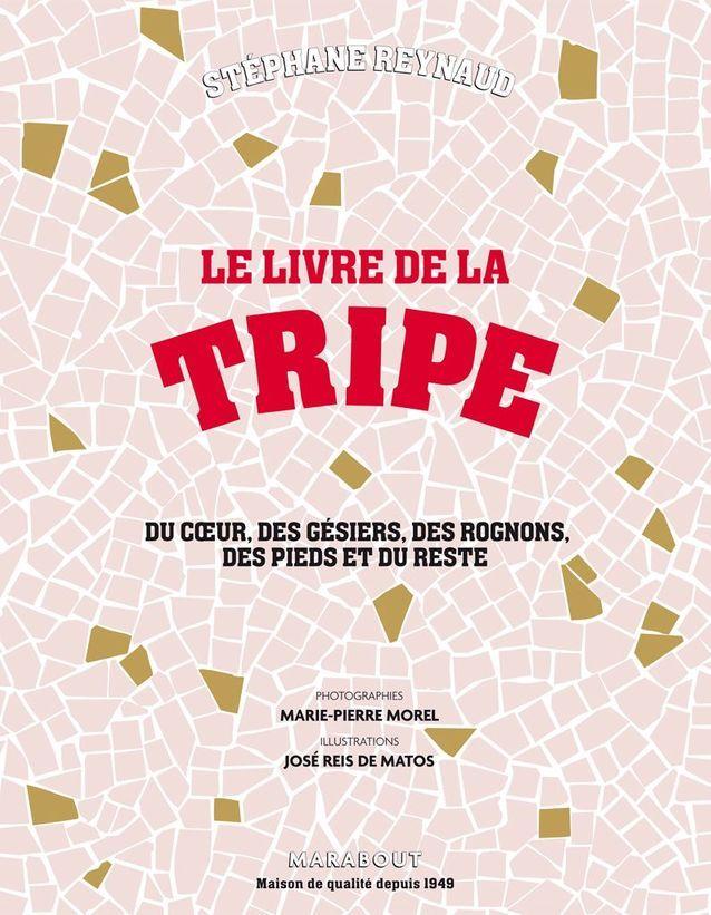 Le livre de la tripe, Stéphane Reynaud