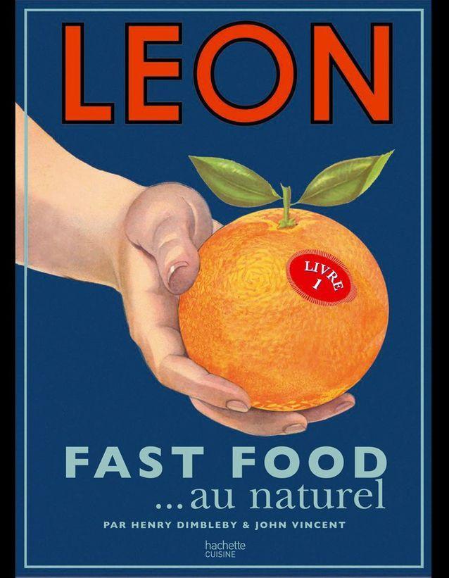 Leon, fast-food au naturel, Henry Dimbledy/John Vincent