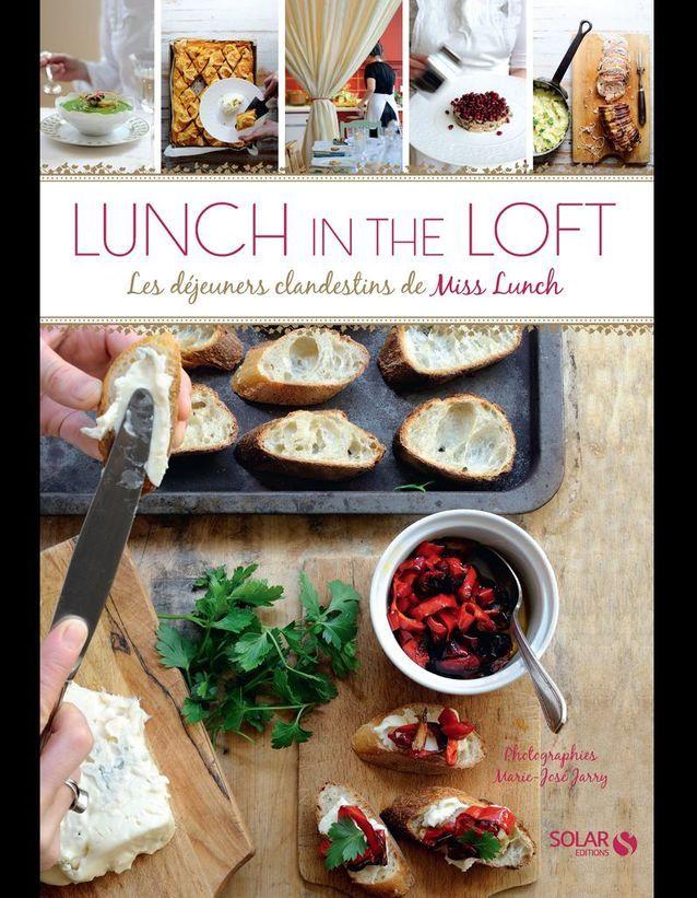 Lunch in the loft, les déjeuners clandestins de Miss Lunch
