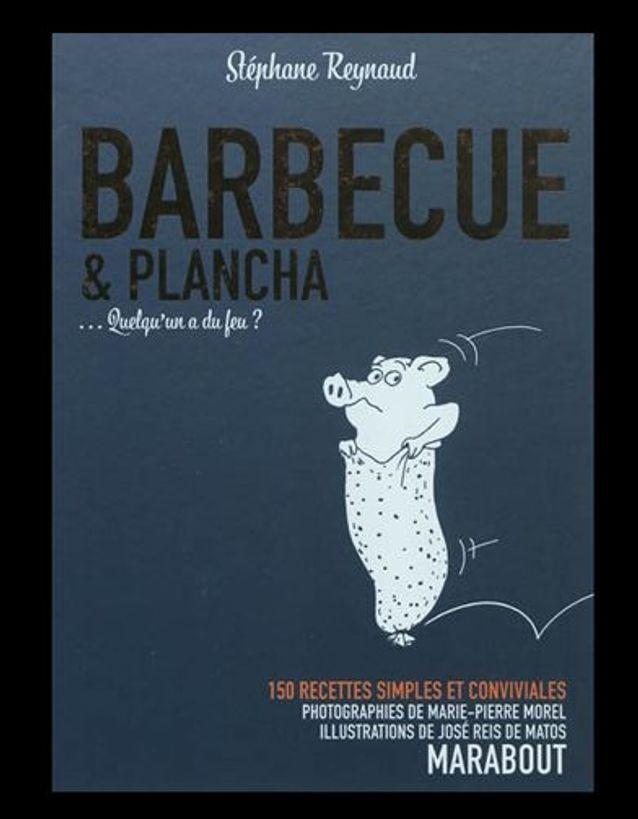 Stephane Reynaud, Barbecue et plancha