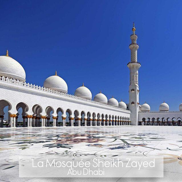 La Mosquée Sheikh Zayed à Abu Dhabi