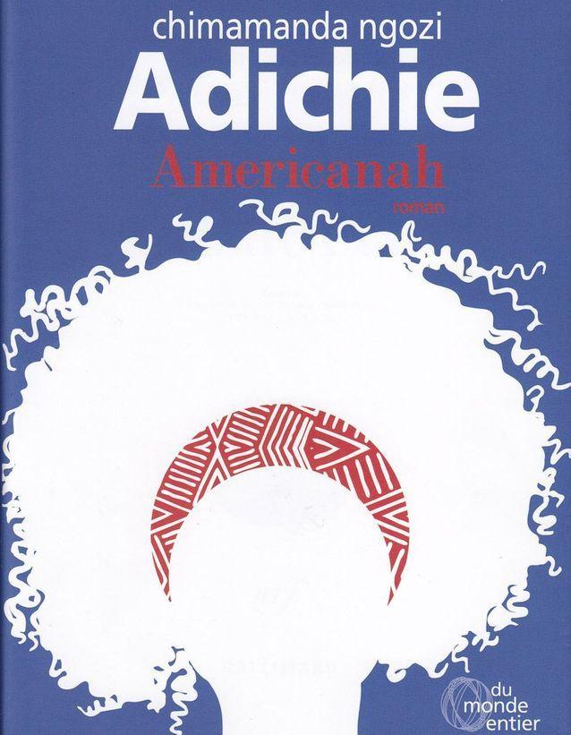 « Americanah », de Chimamanda Ngozi Adichie