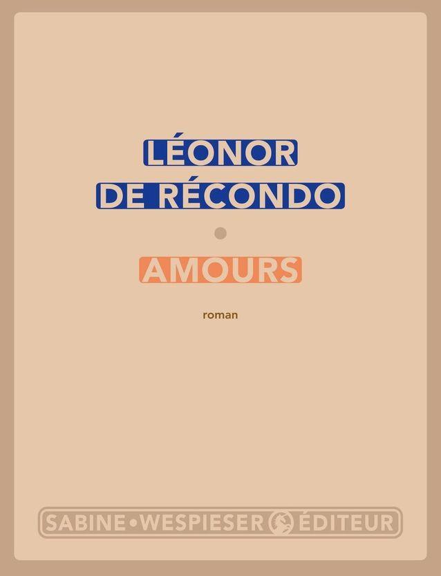 « Amours », de Léonor de Récondo
