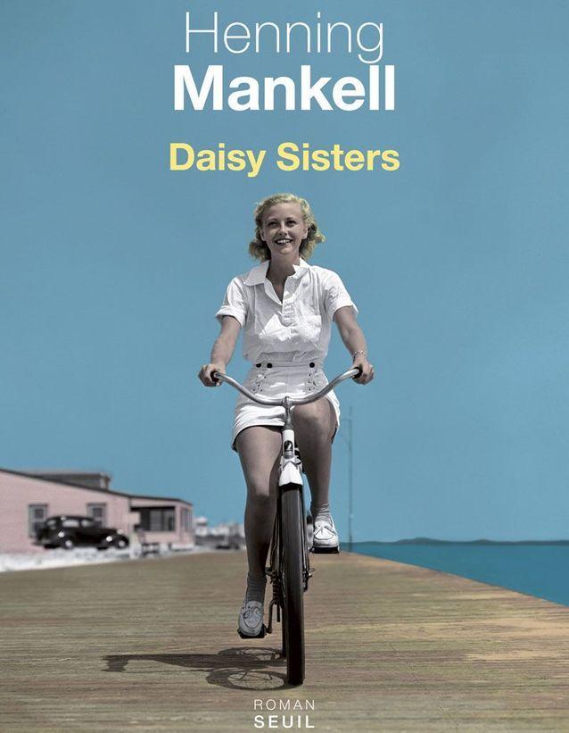 « Daisy Sisters », de Henning Mankell