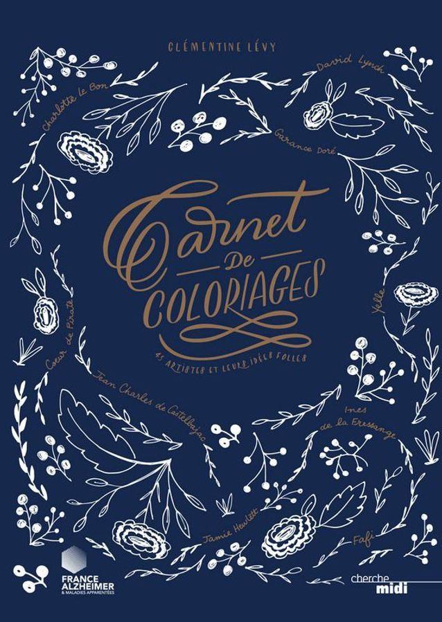 « Carnet de coloriages – 45 artistes et leurs idées folles » par Clémentine Lévy