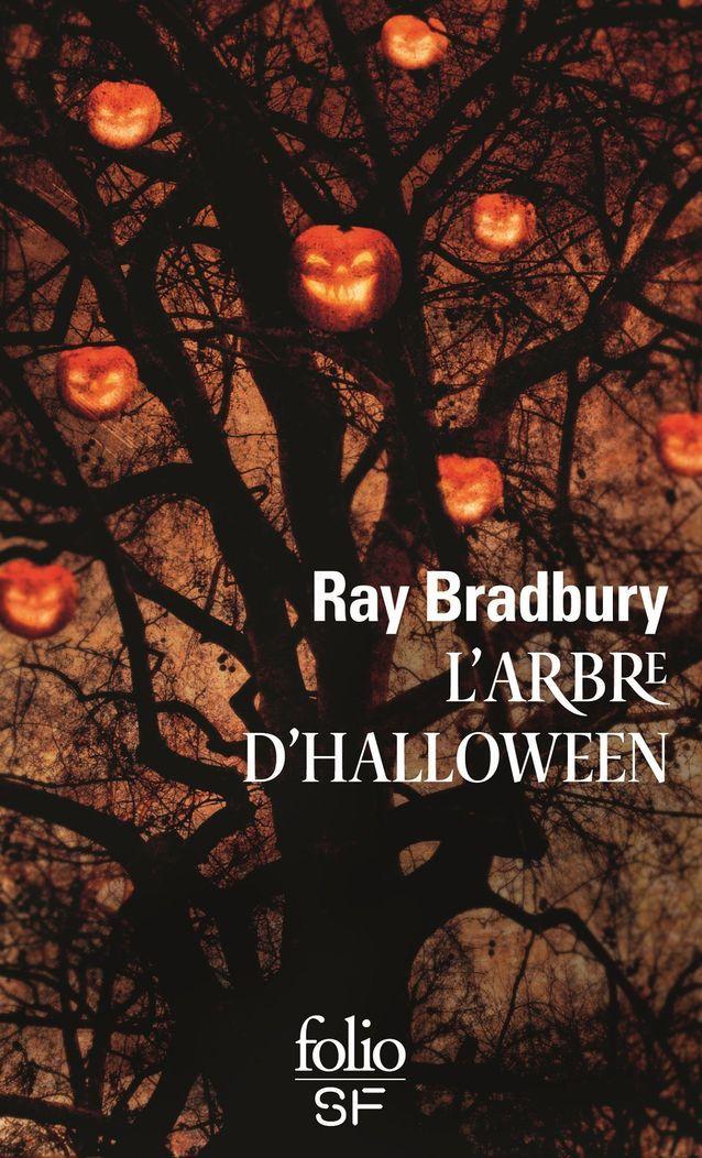 « L'arbre d'Halloween », de Ray Bradbury (Folio)