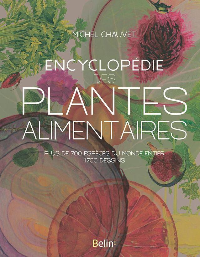 « Encyclopédie des plantes alimentaires »