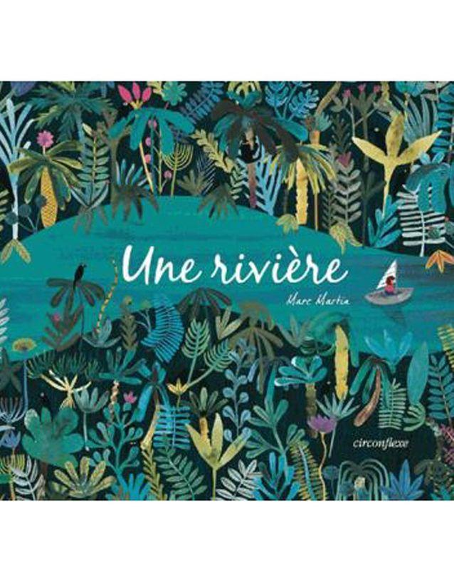 « Une rivière » de Marc Martin (Ed. Circonflexe)