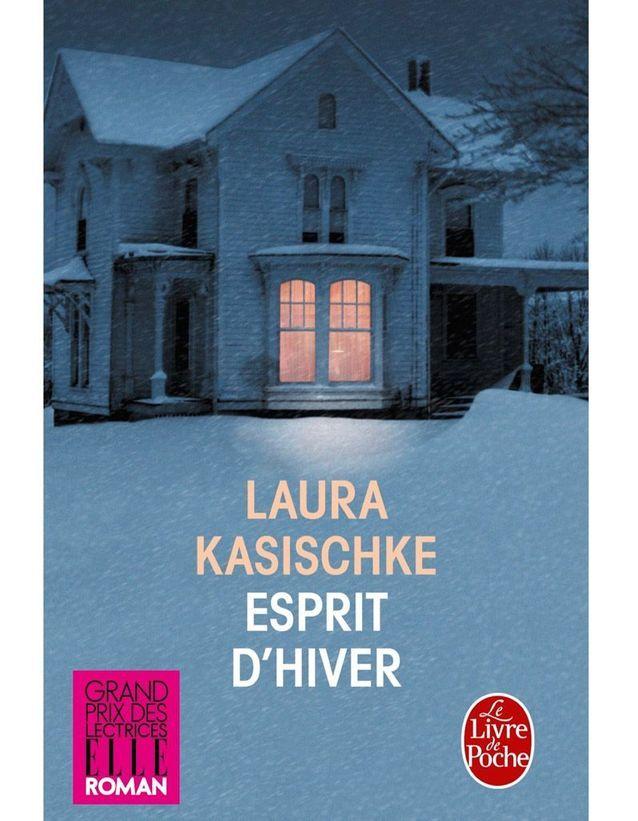 « Esprit d'hiver » de Laura Kasischke