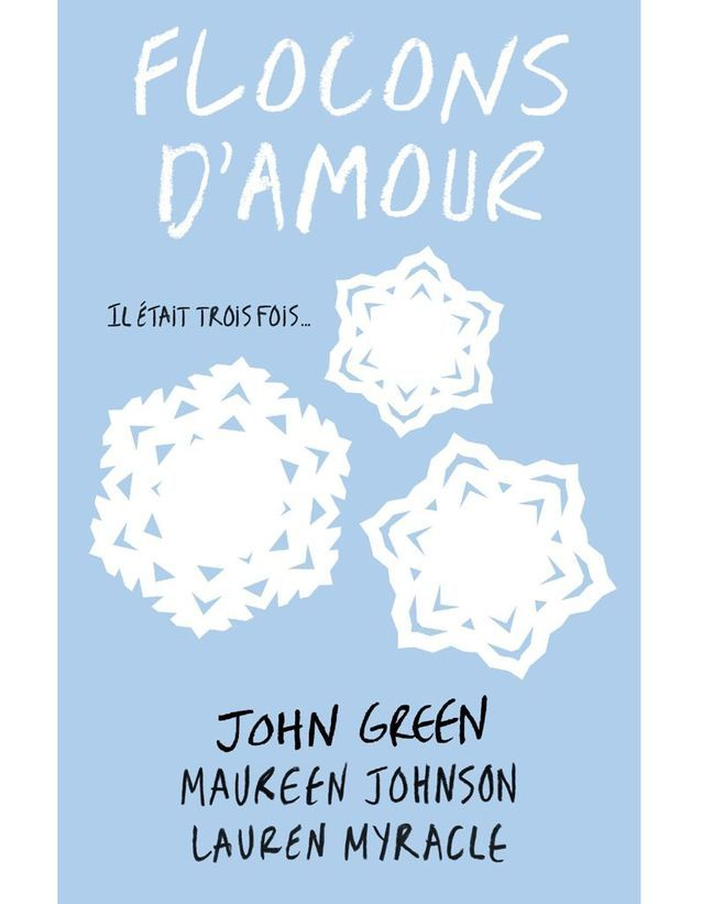 « Flocons d'Amour » de John Green, Lauren Myracle et Maureen Johnson