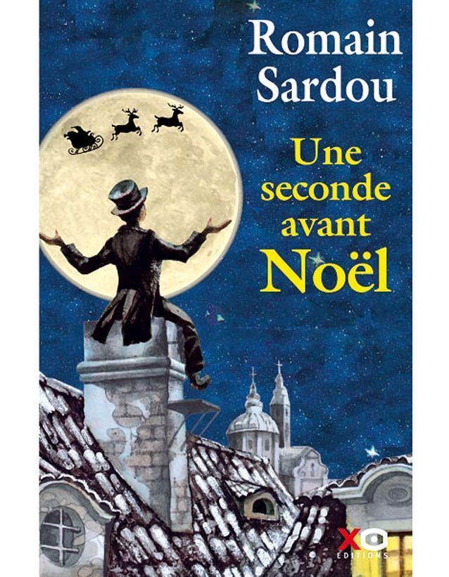 « Une seconde avant Noël » de Romain Sardou
