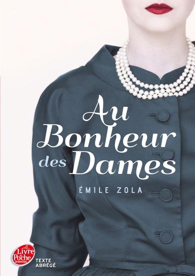 « Au bonheur des dames » d'Emile Zola