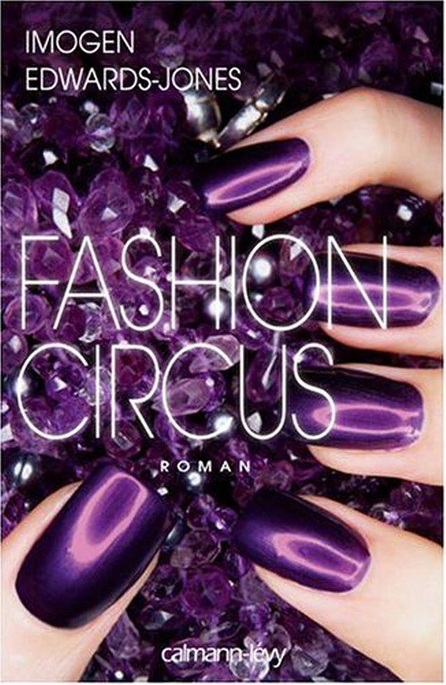 « Fashion Circus » d'Imogen Edwards-Jones