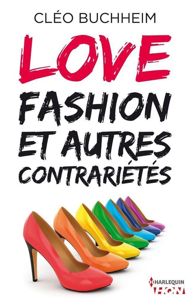 « Love, fashion et autres contrariétés » de Cléo Buchheim