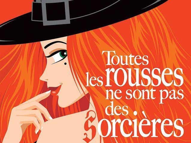 « Toutes les rousses ne sont pas des sorcières » de Valérie Bonnier
