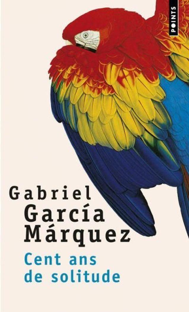 « Cent ans de solitude », de Gabriel Garcia Marquez