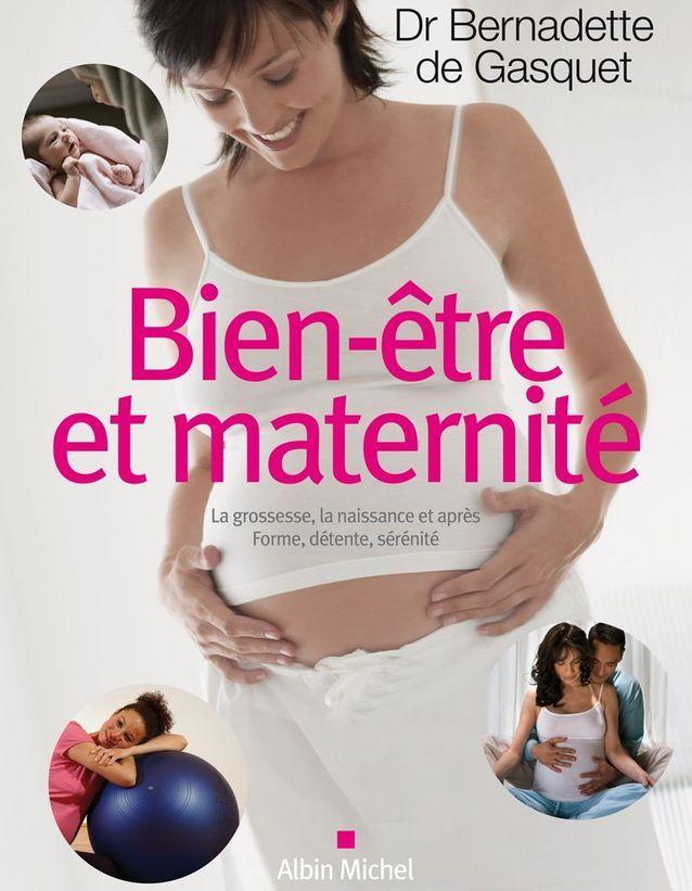 « Bien-être et maternité » de Bernadette de Gasquet