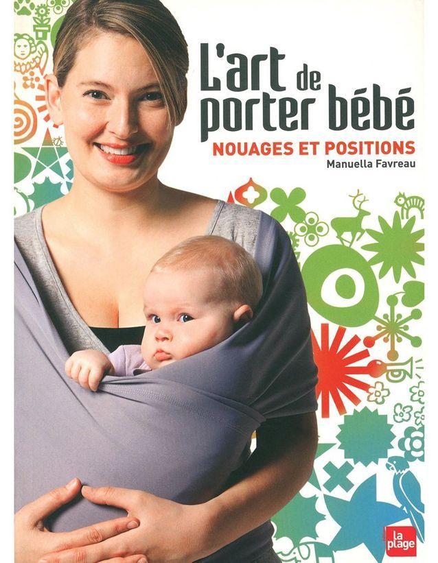 « L'Art de porter bébé » de Manuella Faveau