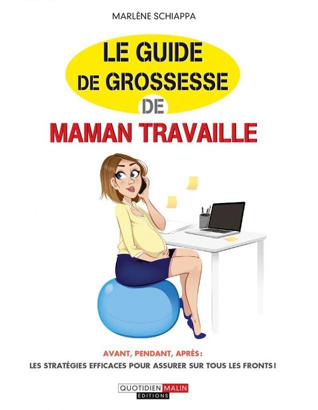 « Le Guide de grossesse de maman travaille » de Marlène Schiappa