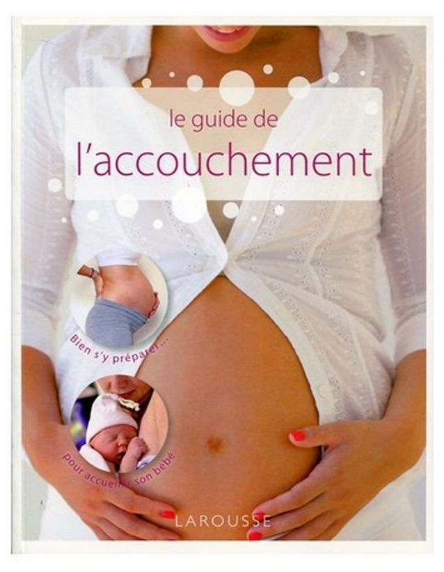 « Le Guide de l'accouchement » de Benoît Le Goëdec