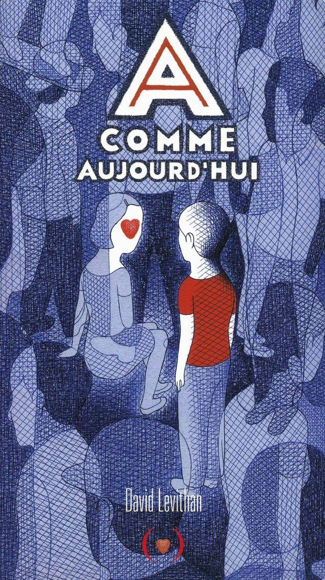 « A comme Aujourd'hui » de David Levithan