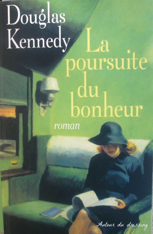 « La Poursuite du bonheur » de Douglas Kennedy
