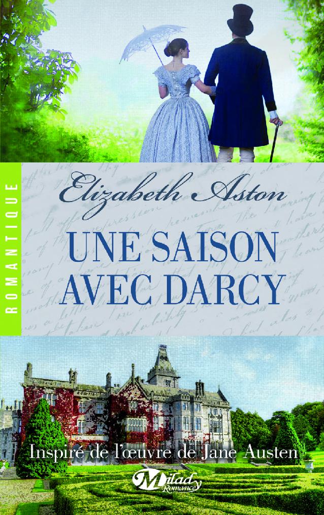 « Une saison avec Darcy » d'Elizabeth Aston