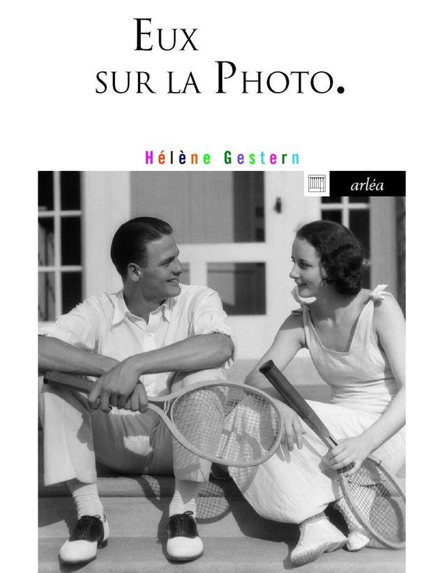 « Eux sur la photo » d'Hélène Gestern