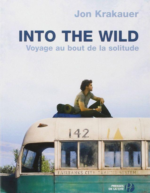 « Into The Wild : voyage au bout de la solitude » de Jon Krakauer
