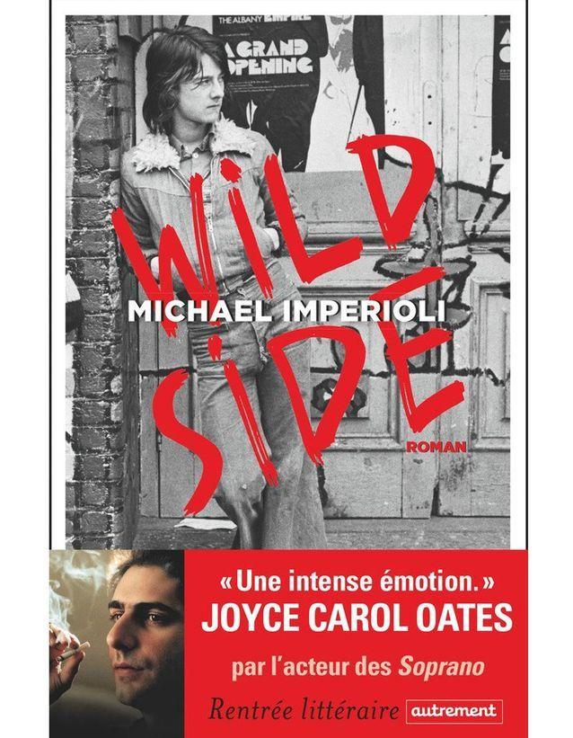 « Wild Side » de Michael Imperioli (Autrement)