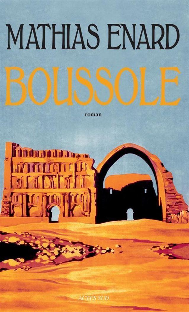 « Boussole », de Mathias Enard